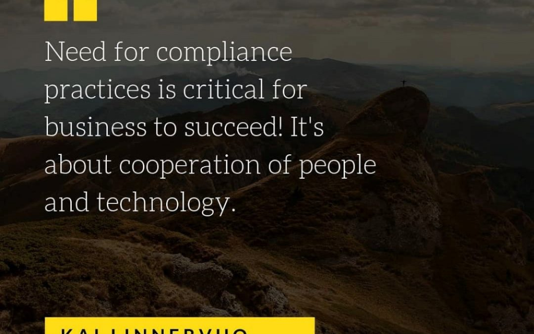 Need for compliance practices is critical for business to succeed!
